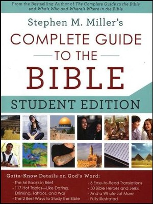 Complete Guide to the Bible-Student Edition: Gotta-Know Details on God's Word  -     By: Stephen Miller
