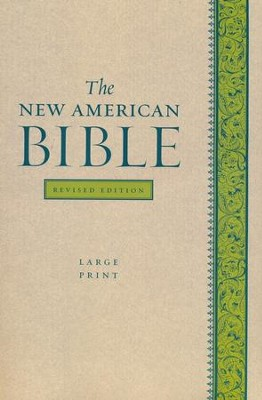 The New American Bible, Softcover, Large Print, Revised Edition  -