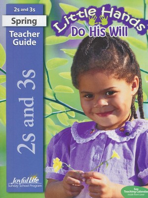 Little Hands Do His Will (ages 2 & 3) Teacher Guide   -