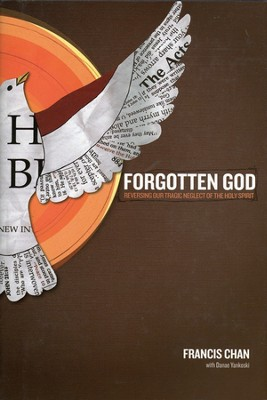 Forgotten God: Reversing Our Tragic Neglect of the Holy Spirit - Slightly Imperfect  -     By: Francis Chan