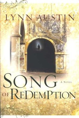 Song of Redemption, Chronicles of the King Series #2   -     By: Lynn Austin