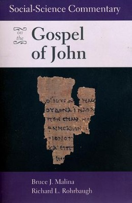 Social-Science Commentary on the Gospel of John   -     By: Bruce J. Malina, Richard L. Rohrbaugh