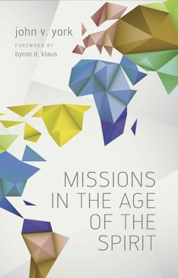 Missions in the Age of the Spirit - eBook  -     By: John York