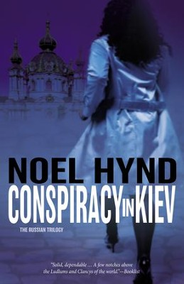 Conspiracy in Kiev - eBook  -     By: Noel Hynd