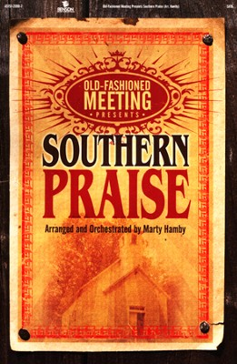 Old-Fashioned Meeting presents Southern Praise (Choral Book)  -