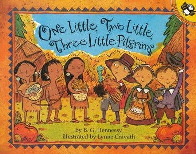 One Little, Two Little, Three Little Pilgrims  -     By: B.G. Hennessy