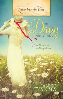 Love Finds You in Daisy, OK - eBook  -     By: Janice Hanna