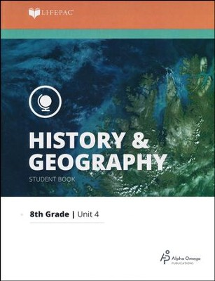 Lifepac History & Geography Grade 8 Unit 4: A Firm Foundation   -
