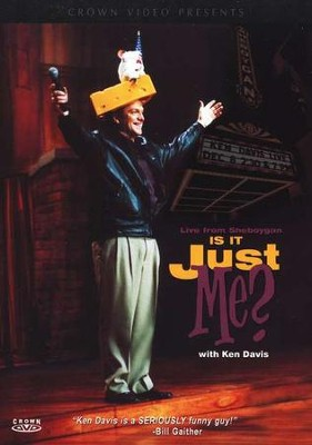 Is It Just Me?, DVD   -     By: Ken Davis