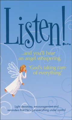 Listen! And You'll Hear An Angel Whispering  -