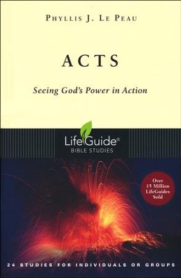 Acts: LifeGuide Bible Studies, Revised Edition  -     By: Phyllis J. LePeau