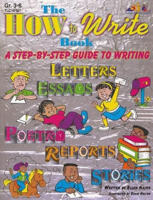 The How to Write Book, Grade 3-6   -
