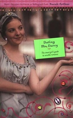 Dating Mr. Darcy  -     By: Sarah Arthur
