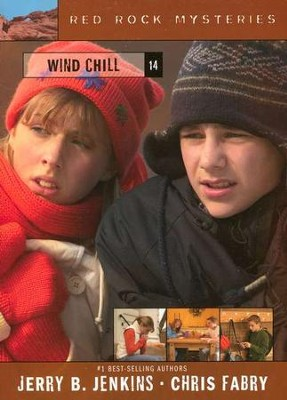 Red Rock Mysteries # 14: Wind Chill   -     By: Jerry B. Jenkins, Chris Fabry