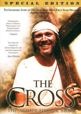 The Cross: The Arthur Blessitt Story, DVD   -     By: Arthur Blessitt