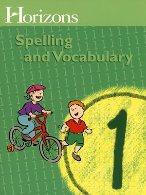 Horizons Spelling & Vocabulary 1, Student Book   -