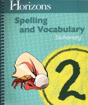 Horizons Spelling & Vocabulary 2, Dictionary   -     By: Alpha Omega