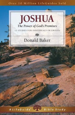 Joshua: The Power of God's Promises LifeGuide Scripture Studies  -     By: Donald Baker