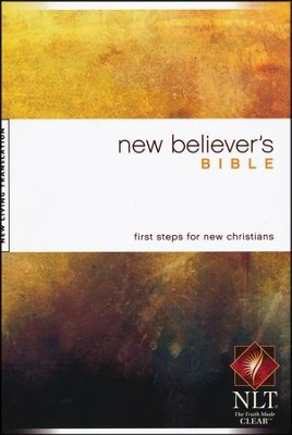 NLT New Believer's Bible - softcover edition  -