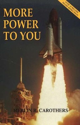 More Power to You  -     By: Merlin Carothers