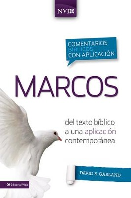 Marcos: Del texto biblico a una aplicacion contemporanea - eBook  -     By: David E. Garland