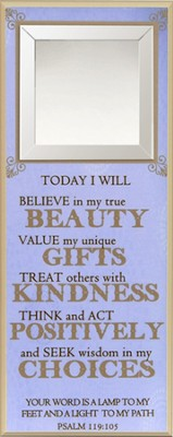 Today I Will Believe in My True Beauty Wall Plaque  -