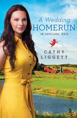 A Wedding Homerun in Loveland, Ohio - eBook  -     By: Cathy Liggett