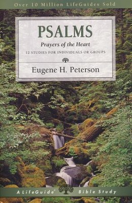 Psalms; Prayers of the Heart, Revised Edition LifeGuide Scripture Studies  -     By: Eugene H. Peterson