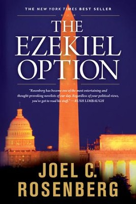 The Ezekiel Option, Last Jihad Series #3   -     By: Joel C. Rosenberg