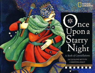 Once upon a Starry Night: A Book of Constellations   -     By: Jacqueline Mitton