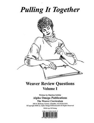 Pulling It Together, Weaver Review Questions Volume I   -