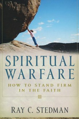 Spiritual Warfare   -     By: Ray C. Stedman