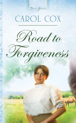 Road To Forgiveness - eBook  -     By: Carol Cox