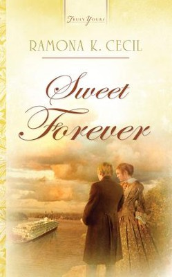 Sweet Forever - eBook  -     By: Ramona K. Cecil