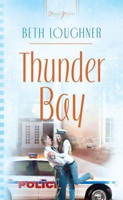Thunder Bay - eBook  -     By: Beth Loughner