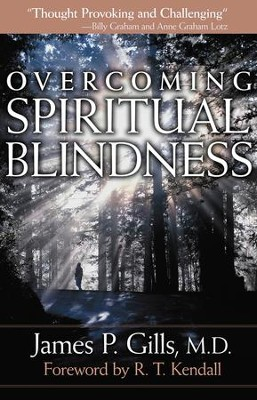 Overcoming Spiritual Blindness - eBook  -     By: James P. Gills