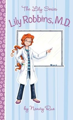 Lily Robbins, M.D. - eBook  -     By: Nancy Rue
