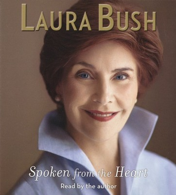 Spoken from the Heart Audiobook on CD  -     By: Laura Bush