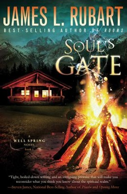 Soul's Gate, Well Spring Series #1 -eBook   -     By: James Rubart
