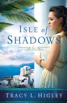 Isle of Shadows - eBook  -     By: Tracy L. Higley