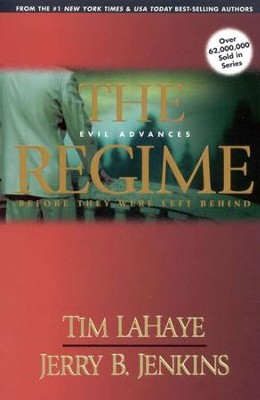 The Regime, Before They Were Left Behind #2   -     By: Jerry B. Jenkins, Tim LaHaye