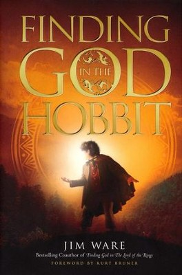 Finding God in The Hobbit  -     By: Jim Ware