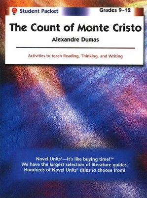 The Count of Monte Cristo, Novel Units Student Packet, Grades 9-12   -     By: Alexandre Dumas