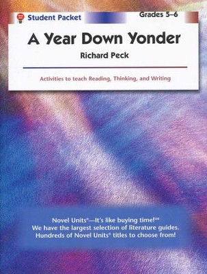 Year Down Yonder, Novel Units Student Packet, Grades 5-6   -     By: Richard Peck
