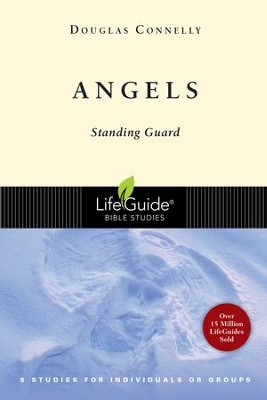 Angels, LifeGuide Topical Bible Studies   -     By: Douglas Connelly