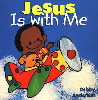 Jesus Is with Me, Board Book   -     By: Debby Anderson