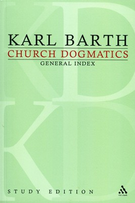 Church Dogmatics Study Edition General Index  -     By: Karl Barth