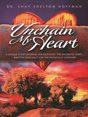 Unchain My Heart   -     By: Shay Hoffman