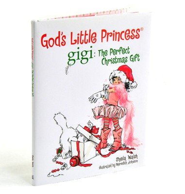 Gigi, God's Little Princess: Gigi and the Perfect Christmas Gift    -     By: Sheila Walsh     Illustrated By: Meredith Johnson
