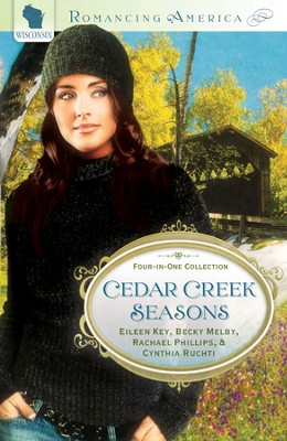 Cedar Creek Seasons - eBook  -     By: Becky Melby, Eileen Key, Rachael Phillips